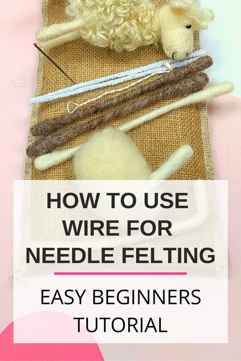 using wire for your needle felting projects is easy when you know how. This easy needle felting tutorial will guide you through, step by creative step. Needle felting is also a great eco friendly craft as wool is biodegradable and sustainable. Needle Felting Kits, Needle Felting Tutorials, Needle Felted Animals, Felt Animals, Wet Felting Projects, Felt Projects, Nuno Felting, Felt Fox, Wool Felt