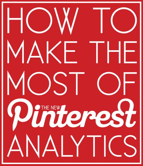 how to make the most of the new Pinterest analytics! // [ I'll have to check out this person's blog... ]