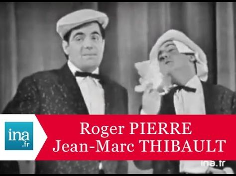 "Roger Pierre et Jean-Marc Thibault ""Cyrano de Bergerac en Marseillais"" -..."