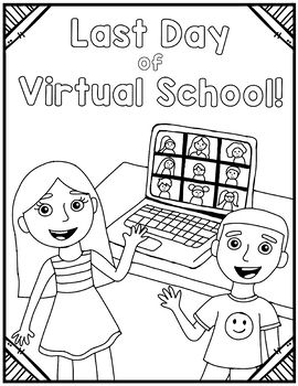 Last Day Of Virtual School Coloring Page Virtual School School Coloring Pages Coloring Pages