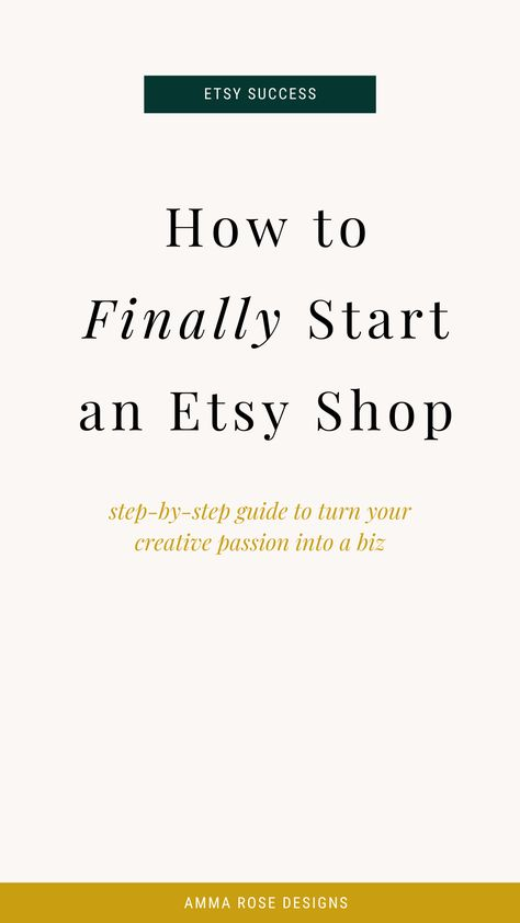 How to Start an Etsy Shop | By Amma Rose