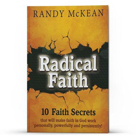 Radical Faith: 10 Faith Secrets (Apple/Android Version)