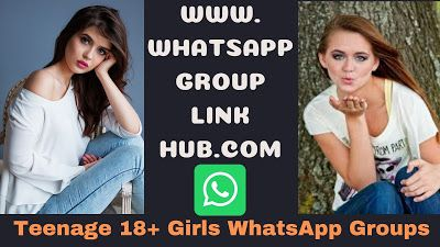 Pin On Teenage 18 Girls Whatsapp Groups