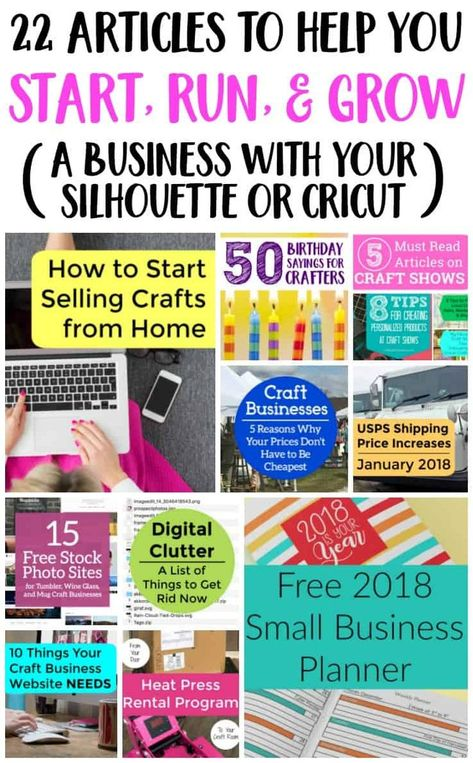 22 Articles to Help You Start, Run, & Grow a Silhouette or Cricut Business - Cutting for Business