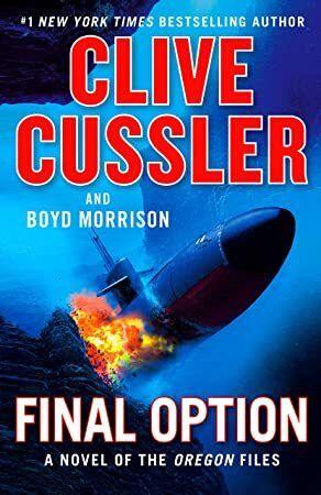 Pdf Free Final Option The Oregon Files Book 14 Clive Cussler Clive Cussler Books Clive
