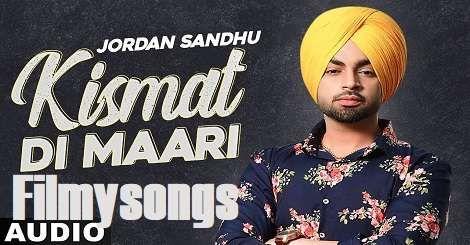 Kismat Di Maari Song Download Mp3 Free Jordan Sandhu 2020 In 2020 Mp3 Song Mp3 Song Download New Song Download