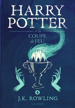 Harry Potter et la Coupe de Feu -  Gallimard Jeunesse (2016)