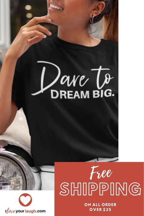 INSPIRATIONAL SHIRTS WITH INSPIRATIONAL QUOTES AND SAYING GRAPHIC TEES: Unique gifts ideas for yourself, best friend, BFF, bestie, mom, mother in law, daughter, daughter in law, grandma, Gigi, auntie, sister, sister in law, niece, cousin, wife, girlfriend, coworker, neighbor, teacher, nurse, employee, boss or any lady in your life who is inspirational and motivates others. #inspirational #iloveyourlaugh #inspire #motivate #gift