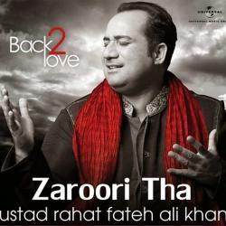 Zaroori Tha Mp3 Song Download Rahat Fateh Ali Khan Mp3 Song Download Mp3 Song