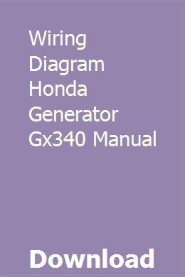 Wiring Diagram Honda Generator Gx340 Manual With Images Honda