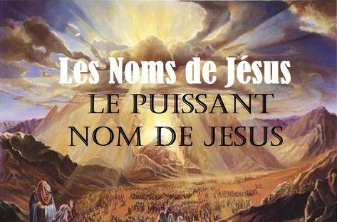 Noms De Jesus Dans La Bible En 2020 Noms De Jesus La Bible Les Noms De Dieu