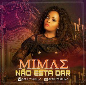 Mimae Nao Esta Dar Download Mp3 Baixar Musica Musica Musicas