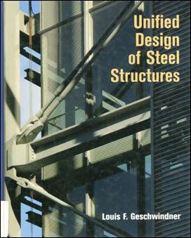 Unified Design Of Steel Structures Steel Structure Architecture Books Structures