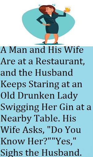 Drunken Lady Funny Work Jokes Funny Mom Jokes Relationship Jokes