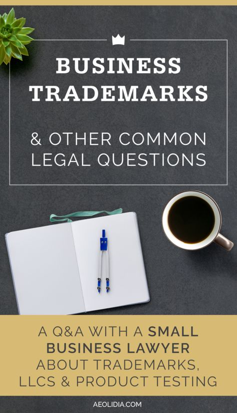 Trademarking Your Business Name And Other Legal Issues For Small
