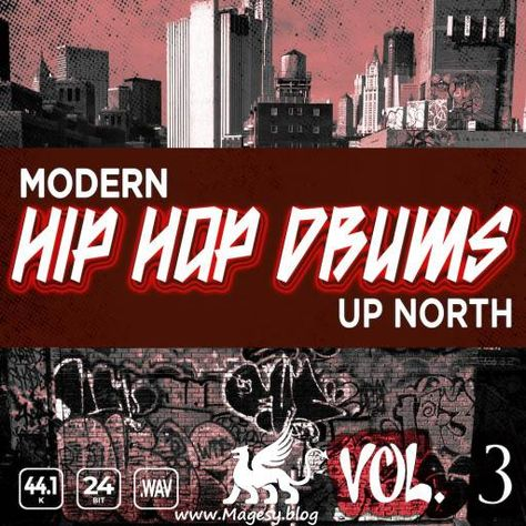 Modern Hip Hop Drums Up North Vol 3 Magesy R Evolution Hip Hop Drum Hip Hop Trip Hop