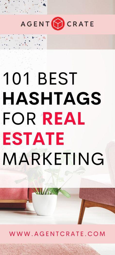 Real Estate Hashtags - 101 Best Hashtags for Realtors
