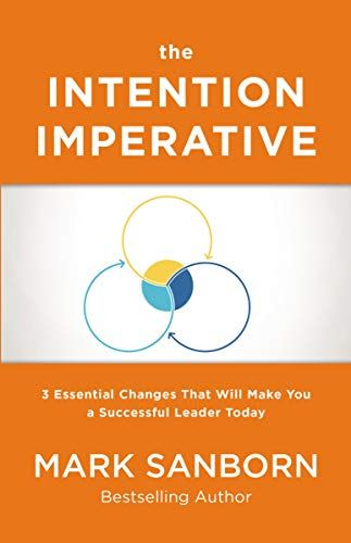 Epub Free The Intention Imperative 3 Essential Changes That Will
