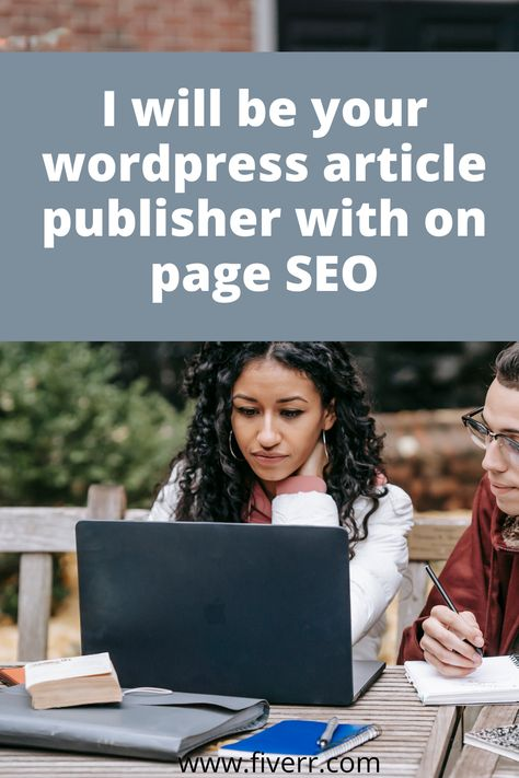 I will be your WordPress article publisher with on page SEO