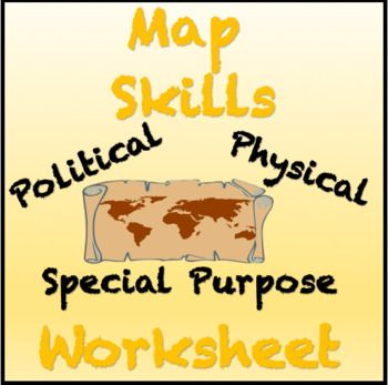 Engaging Map Skills Activity: Political, Physical and ...