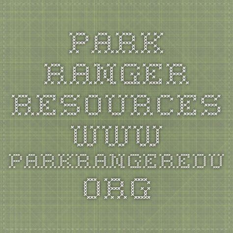 Park Ranger Resources wwwparkrangereduorg Future Pinterest - park ranger resume