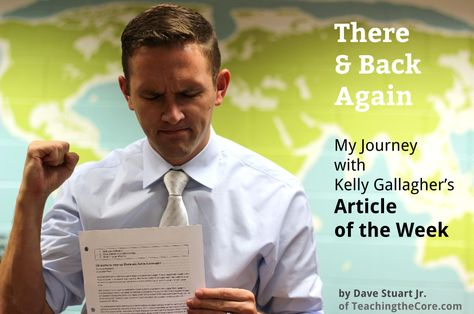 There and Back Again: My Journey with Gallagher's Article of the Week Assignment - Dave Stuart Jr.