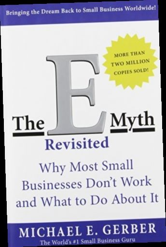 Ebook Pdf Epub Download The E Myth Revisited Why Most Small Businesses Don T Work And What To Do