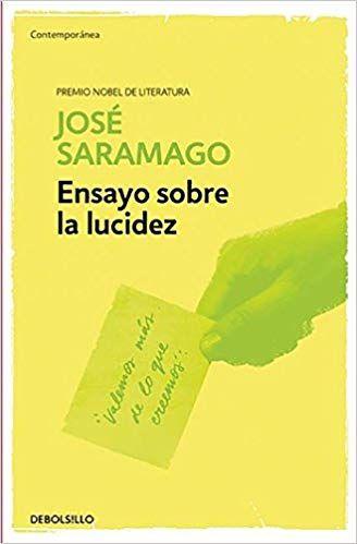 Descargar Libro Ensayo Sobre La Lucidez De Jose Saramago Jose Saramago Ensayo Aplicacion Para Descargar Libros