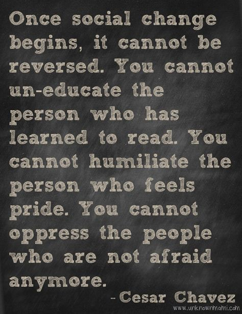 Best Cesar Chavez quote EVER!❤️☀️