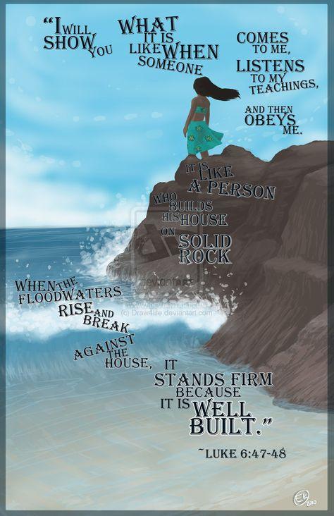 Luke 6:47-48 ....House on a rock. / Bible In My Language