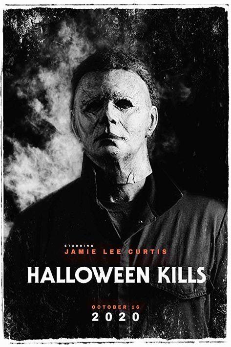 Best Horror Of 2020.Halloween Kills 2020 Movie Creepy2 In 2019 Newest