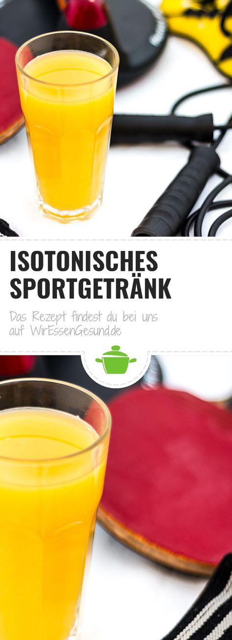 Perfektes isotonisches Sportgetränk selber machen   Rezept in 2018 ...