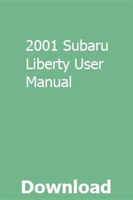 2001 Subaru Liberty User Manual Repair Manuals Truck Repair Repair