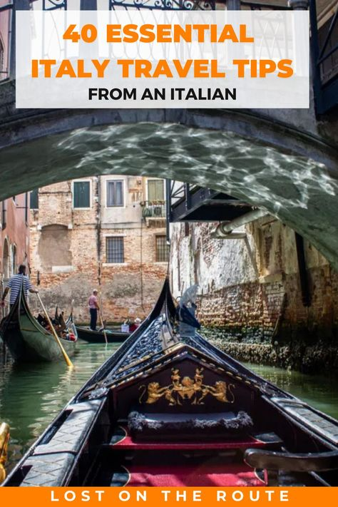 40 Essential Italy Travel Tips (from an Italian!) - Lost on The Route