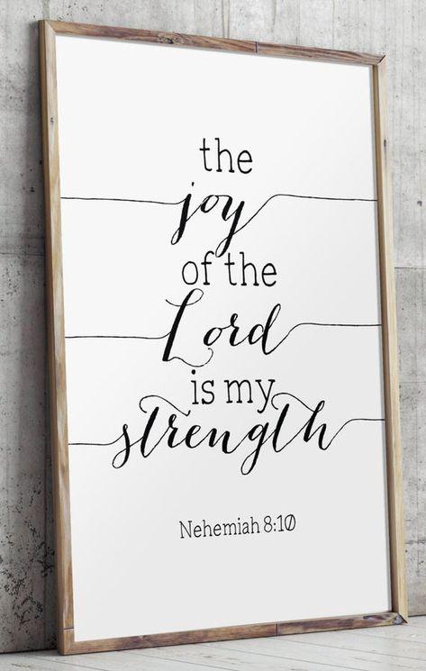 The Joy of the Lord, Is My Strength, Joy of the Lord, Strength Quotes, Joy Poster, Nehemiah, Popular Prints, Joy Art, Joy Printable BD 553