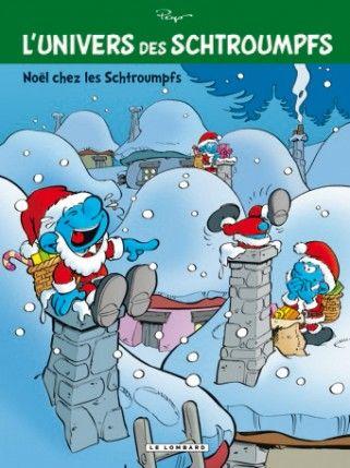 L Univers Des Schtroumpfs La Serie Editions Le Lombard Les