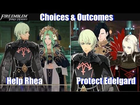 Fe3h Protect Edelgard Vs Help Rhea Outcomes Fire Emblem