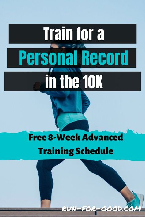 This 8-week advanced 10K training schedule is designed for experienced runners who want to improve their race performance.  #10Ktraining #10trainingschedule  #runfaster