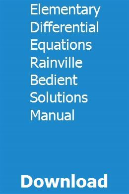 Elementary Differential Equations Rainville Bedient