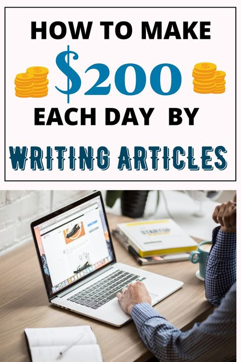 How to make $200 each day by writing articles