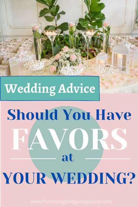 Are you trying to figure out if you should have favors at your wedding?  For advice on what to do for cheap and easy wedding favors, and what to avoid with wedding favors, this post is for you.  Also included are ideas that your guests will love, as well as real world examples of what I've personally seen done.  I'll give you all my thoughts on wedding favors and if favors are really worth the time and effort.  #weddingfavors #shouldwehavefavorsatwedding #skipfavors #weddingfavorideas