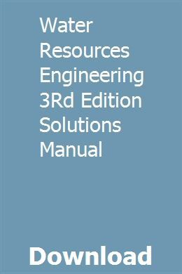 Water Resources Engineering 3rd Edition Solutions Manual Accounting Principles Computer Architecture Physics Scientists