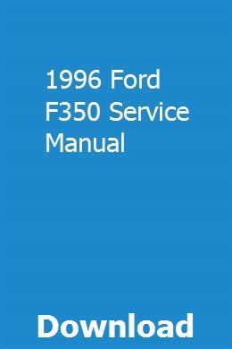 1996 Ford F350 Service Manual Opel Vectra Owners Manuals F350