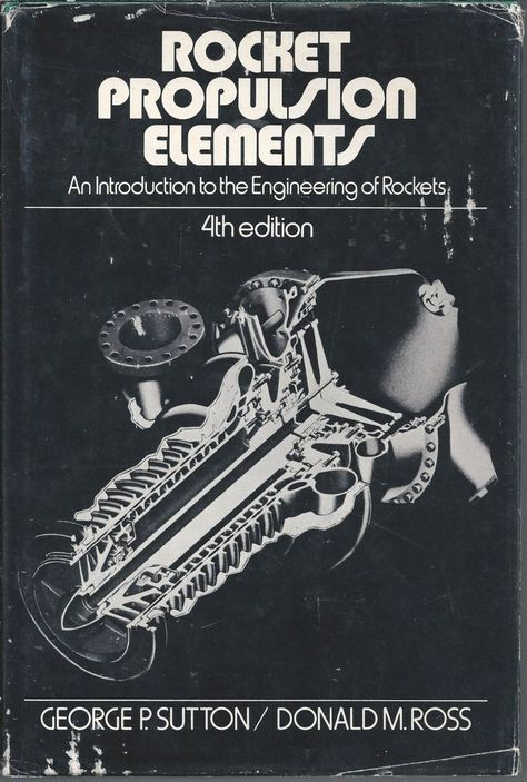 An Introduction to the Engineering of Rockets Rocket Propulsion Elements