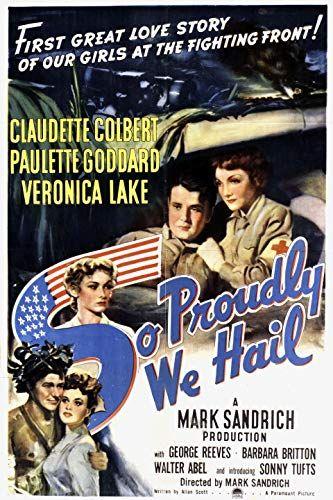 So Proudly We Hail 1943 Veronica Lake George Reeves Paulette Goddard