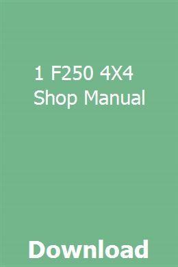 1 F250 4x4 Shop Manual Manual Car Study Guide Manual