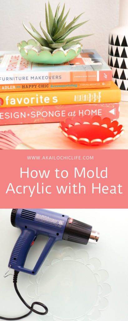 How To Mold Acrylic With Heat Canned Heat Easy Crafts Easy Diy