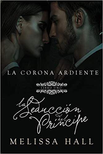 Descargar Gratis La Seduccion Del Principe De Melissa Hall En Pdf Epub Kindle Books Kindle Epub