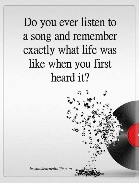 """Do you ever listen to a song & remember exactly what life was like when you first heard it..."" Music Quotes/Truths...Music x past experiences #Vinyl ♩Music♪Notes♬ women Quotes #quotes #aphorisms"