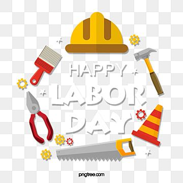 May Labor Day Happy Labor Day Holiday Tool Gear Labor Labor Day May Day Safety Hat Png Transparent Clipart Image And Psd File For Free Download Happy Labor Day Creative Graphic